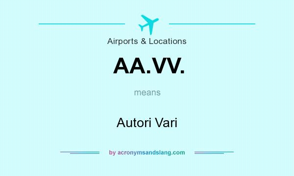 What does AA.VV. mean? It stands for Autori Vari