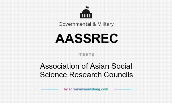 What does AASSREC mean? It stands for Association of Asian Social Science Research Councils