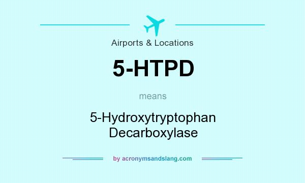 What does 5-HTPD mean? It stands for 5-Hydroxytryptophan Decarboxylase