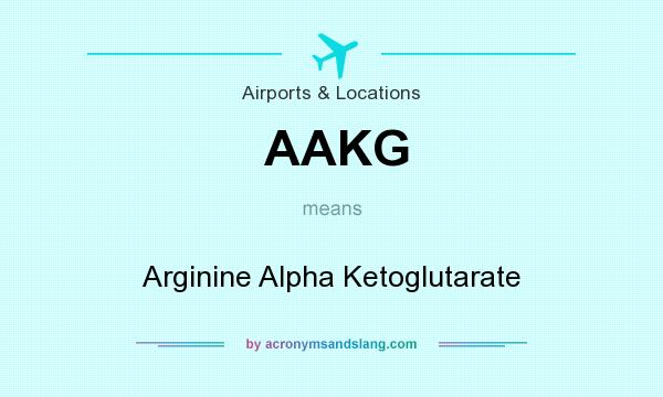 What does AAKG mean? It stands for Arginine Alpha Ketoglutarate