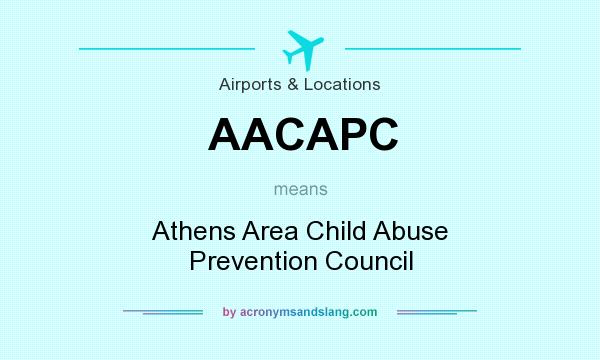 What does AACAPC mean? It stands for Athens Area Child Abuse Prevention Council