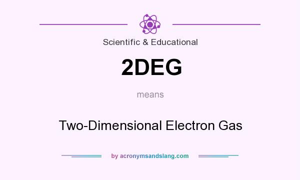 What does 2DEG mean? It stands for Two-Dimensional Electron Gas
