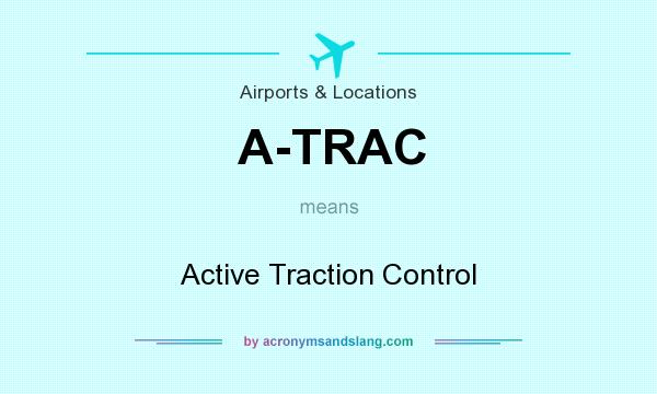 What does A-TRAC mean? It stands for Active Traction Control