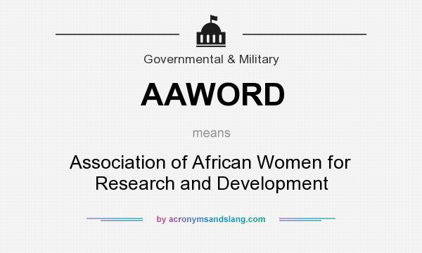 What does AAWORD mean? It stands for Association of African Women for Research and Development