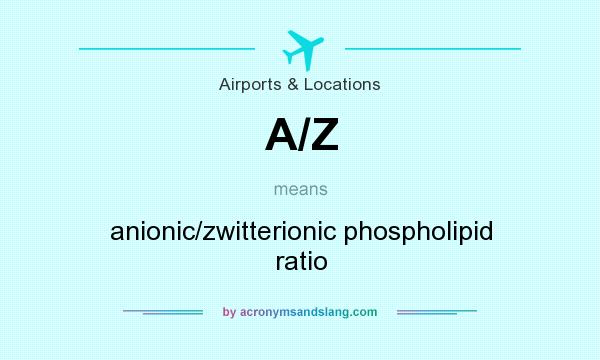 What does A/Z mean? It stands for anionic/zwitterionic phospholipid ratio