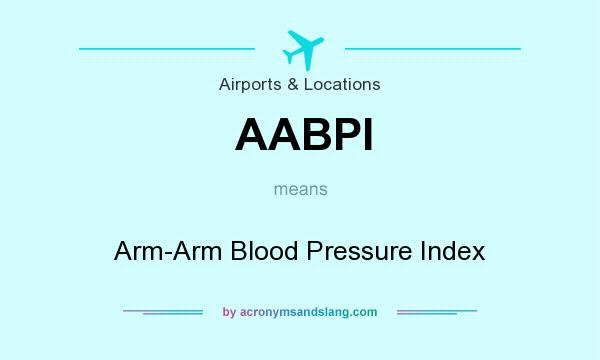 What does AABPI mean? It stands for Arm-Arm Blood Pressure Index