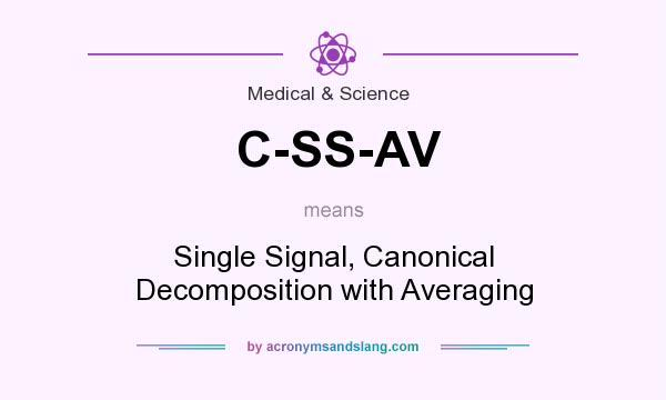 What does C-SS-AV mean? It stands for Single Signal, Canonical Decomposition with Averaging
