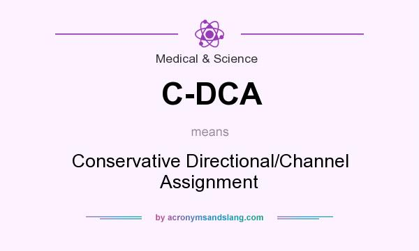 What does C-DCA mean? It stands for Conservative Directional/Channel Assignment