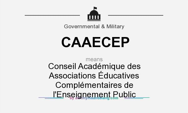 What does CAAECEP mean? It stands for Conseil Académique des Associations Éducatives Complémentaires de l`Enseignement Public