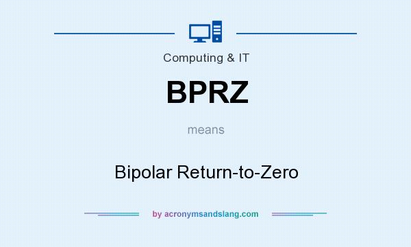 What does BPRZ mean? It stands for Bipolar Return-to-Zero