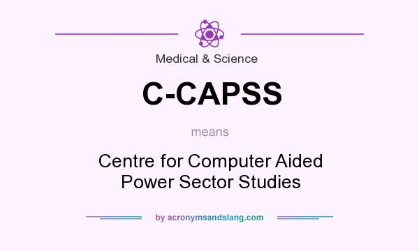 What does C-CAPSS mean? It stands for Centre for Computer Aided Power Sector Studies