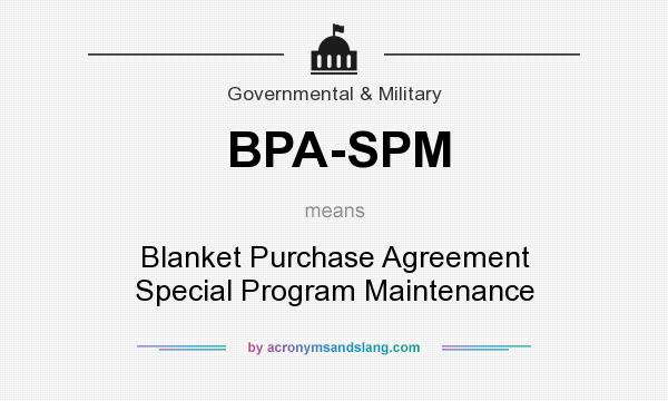 BpaSpm  Blanket Purchase Agreement Special Program Maintenance In
