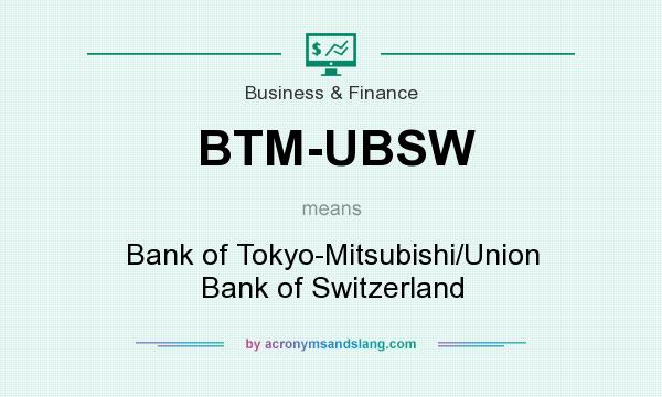 what does btm-ubsw mean? - definition of btm-ubsw - btm-ubsw