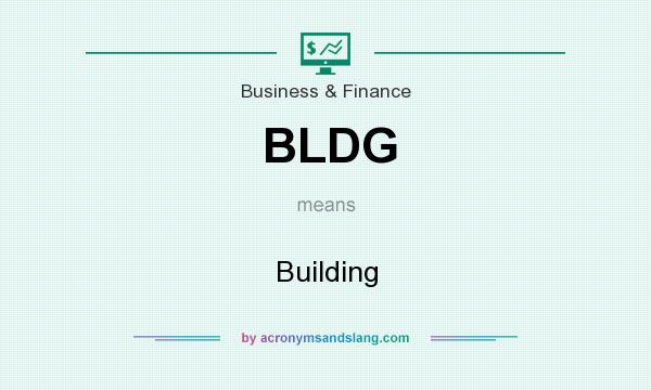 What does BLDG mean? It stands for Building