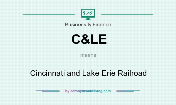 What does C&LE mean? It stands for Cincinnati and Lake Erie Railroad