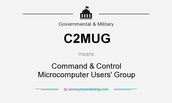What does C2MUG mean? It stands for Command & Control Microcomputer Users` Group