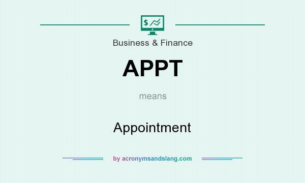 What does APPT mean? It stands for Appointment