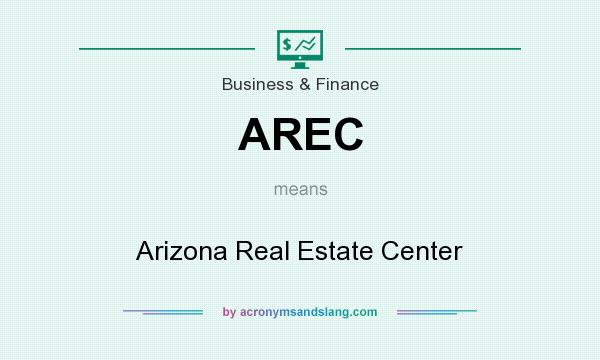 What does AREC mean? It stands for Arizona Real Estate Center