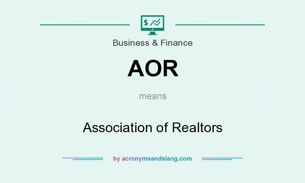 What does AOR mean? It stands for Association of Realtors