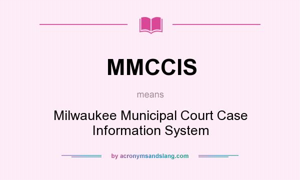 What does MMCCIS mean? - Definition of MMCCIS - MMCCIS