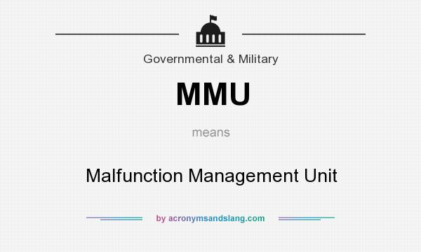 What does MMU mean? It stands for Malfunction Management Unit