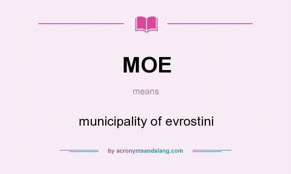 What does MOE mean? It stands for municipality of evrostini