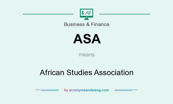 What does ASA mean? It stands for African Studies Association