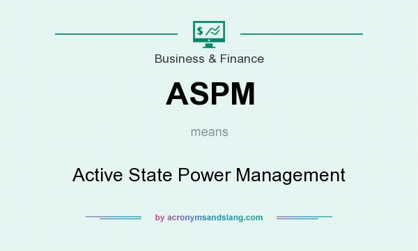 Aspm Active State Power Management In Business Finance By