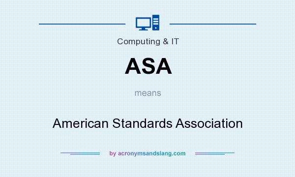 What does ASA mean? It stands for American Standards Association