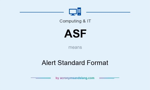 What does ASF mean? It stands for Alert Standard Format