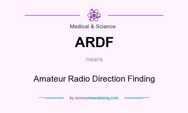 What does ARDF mean? It stands for Amateur Radio Direction Finding
