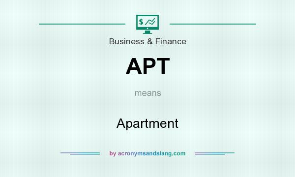 What does APT mean? It stands for Apartment