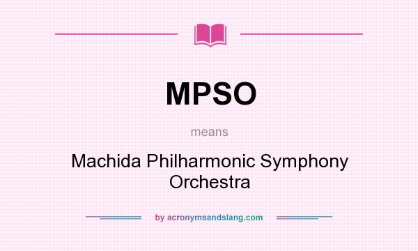What does MPSO mean? It stands for Machida Philharmonic Symphony Orchestra