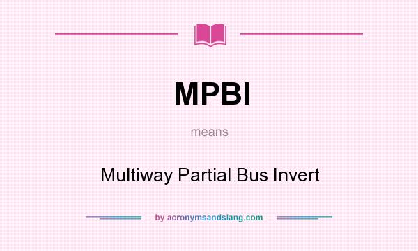 What does MPBI mean? It stands for Multiway Partial Bus Invert