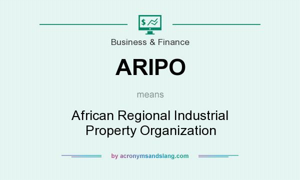What does ARIPO mean? It stands for African Regional Industrial Property Organization
