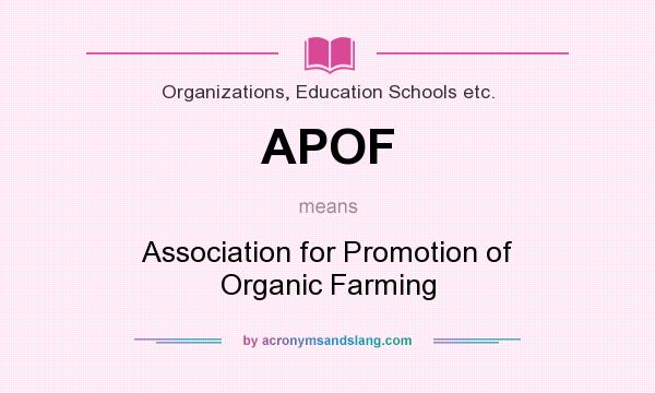 APOF - Association for Promotion of Organic Farming in Organizations
