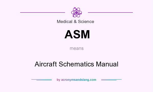 ASM - Aircraft Schematics Manual in Medical & Science by ... Aircraft Schematic Manual on