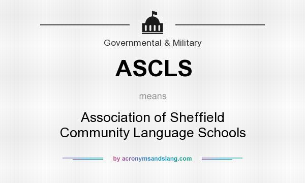 What does ASCLS mean? It stands for Association of Sheffield Community Language Schools