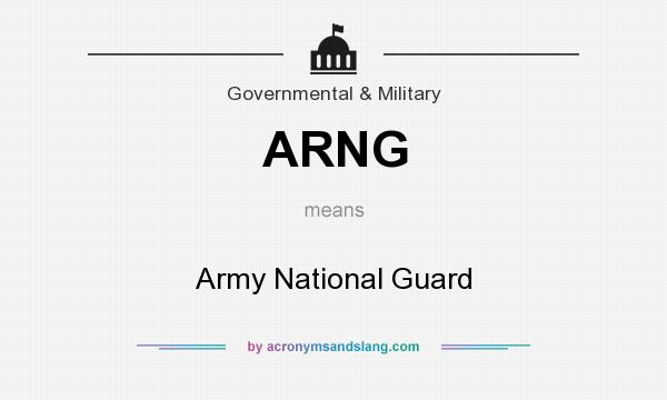What does ARNG mean? It stands for Army National Guard