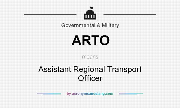 What does ARTO mean? It stands for Assistant Regional Transport Officer