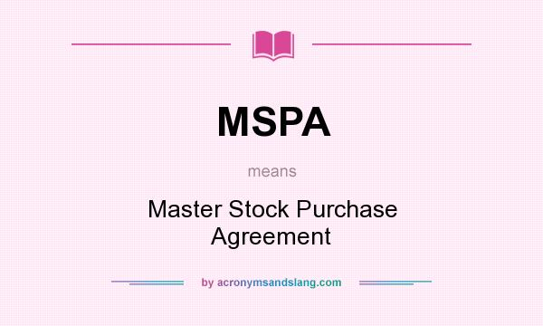Mspa - Master Stock Purchase Agreement In Undefined By