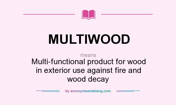 Exterior Meaning: What Does MULTIWOOD Mean?