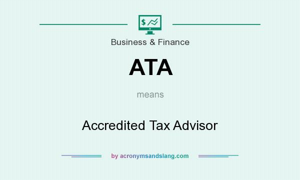 What does ATA mean? It stands for Accredited Tax Advisor