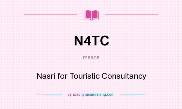 What does N4TC mean? It stands for Nasri for Touristic Consultancy