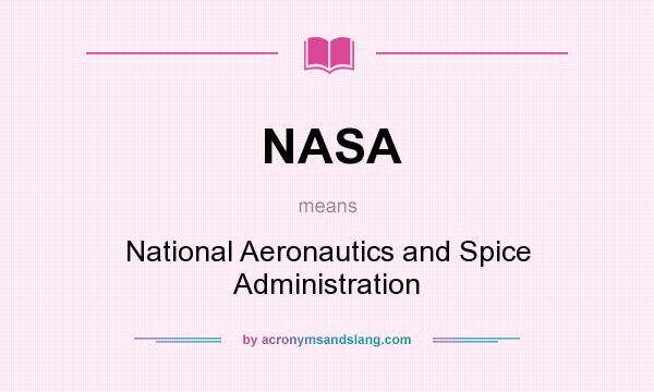 NASA - National Aeronautics and Spice Administration in ...