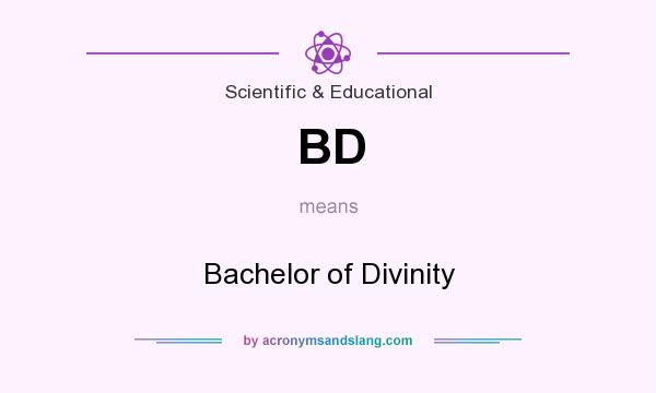 What does BD mean? It stands for Bachelor of Divinity