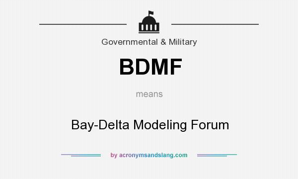 BDMF - Bay-Delta Modeling Forum in Government & Military by