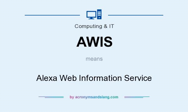 What does AWIS mean? It stands for Alexa Web Information Service