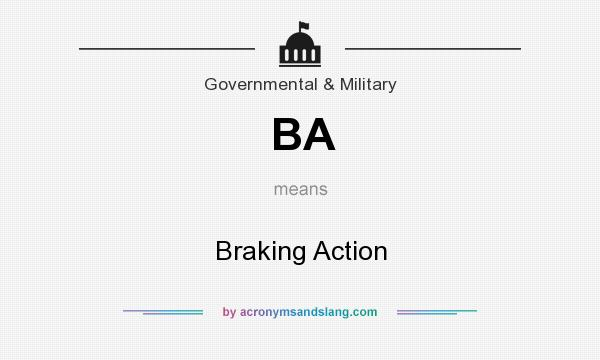 What does BA mean? It stands for Braking Action