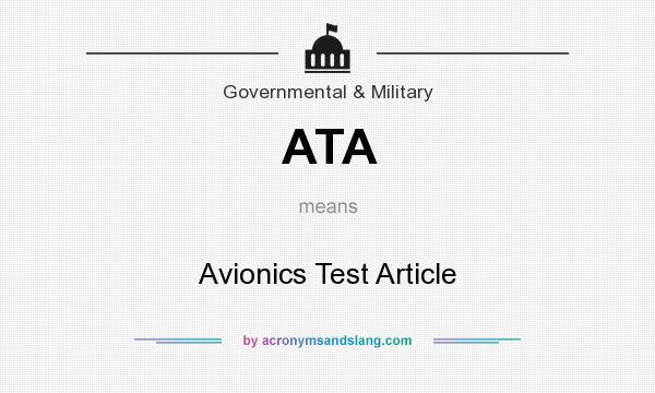 What does ATA mean? It stands for Avionics Test Article